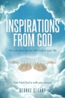 Inspirations from God: You are never alone with God in your life Cover Image