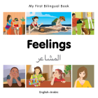 My First Bilingual Book–Feelings (English–Arabic) Cover Image