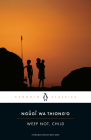 Weep Not, Child (Penguin African Writers Series #3) Cover Image