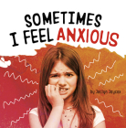 Sometimes I Feel Anxious Cover Image