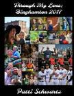 Through My Lens: Binghamton 2017 Cover Image