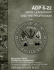 Army Doctrine Publication ADP 6-22 Army Leadership and the Profession Change 1 November 2019 Cover Image
