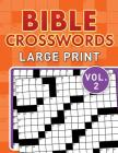Bible Crosswords Large Print Vol. 2 Cover Image