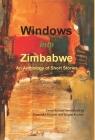 Windows into Zimbabwe: An Anthology of Short Stories Cover Image