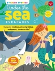 Sticker Stories: Under the Sea Escapades: Includes stickers, drawing steps, and scenes to decorate! Cover Image