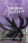 Growing Andrea: Special Needs, Special Grace Cover Image