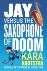 Jay Versus the Saxophone of Doom Cover Image