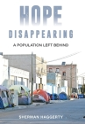 Hope Disappearing: A Population Left Behind Cover Image