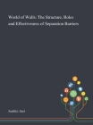 World of Walls: The Structure, Roles and Effectiveness of Separation Barriers Cover Image
