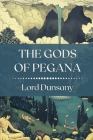 The Gods of Pegana: Original Classics and Annotated Cover Image