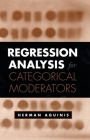 Regression Analysis for Categorical Moderators (Methodology in the Social Sciences) Cover Image