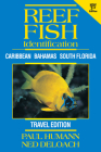 Reef Fish Identification - Travel Edition - 2nd Edition: Caribbean Bahamas South Florida Cover Image