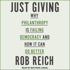 Just Giving Lib/E: Why Philanthropy Is Failing Democracy and How It Can Do Better Cover Image