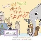 Lost and Found, What's that Sound? Board Book Cover Image