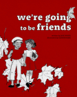 We're Going to Be Friends Cover Image