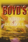 Boyd's Recitation & Dialogue: Plays & Programs for Special Days of the Year Cover Image