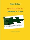 Iq-Training Für Kinder Cover Image