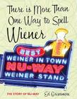 There Is More Than One Way to Spell Wiener: The Story of Nu-Way Cover Image