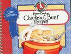 Our Favorite Slow-Cooker Chicken & Beef Recipes (Our Favorite Recipes Collection) Cover Image