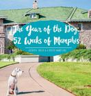 The Year of the Dog: 52 Weeks of Memphis Cover Image