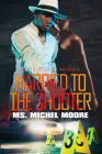 Married to the Shooter Cover Image