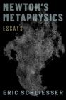 Newton's Metaphysics: Essays Cover Image