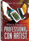 How to Become a Professional Con Artist Cover Image