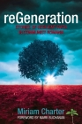 reGeneration: Stories of Resilient Faith in Communist Romania Cover Image