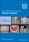 The ADA Practical Guide to Dental Implants Cover Image