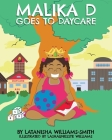 Malika D Goes to Daycare Cover Image