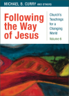 Following the Way of Jesus (Church's Teachings for a Changing World #6) Cover Image
