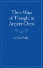 Three Ways of Thought in Ancient China Cover Image