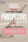 San Diego Padres 2021: A Baseball Companion Cover Image