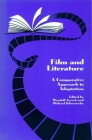 Film and Literature: A Comparative Approach to Adaptation (Studies in Comparative Literature: No. 1) Cover Image