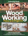 Woodworking Plans and Projects: The Step-by-Step Guide to Start Your Carpentry Workshop and to Enrich Your Home With DIY Wood Projects, 20+ Ideas and Cover Image