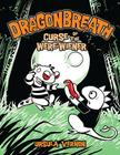 Dragonbreath #3: Curse of the Were-wiener Cover Image