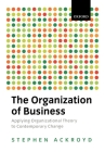 The Organization of Business in Modern Britain (Oxford Modern Britain S) Cover Image