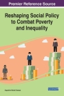Reshaping Social Policy to Combat Poverty and Inequality Cover Image