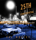 25th Street Confidential: Drama, Decadence, and Dissipation along Ogden's Rowdiest Road Cover Image