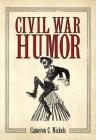 Civil War Humor Cover Image