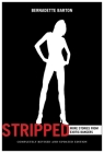 Stripped, 2nd Edition: Inside the Lives of Exotic Dancers Cover Image