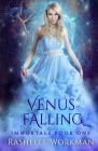 Venus Falling (Immortals #1) Cover Image