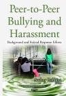 Peer-To-Peer Bullying & Harassment Cover Image