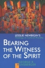 Bearing the Witness of the Spirit: Lesslie Newbigin's Theology of Cultural Plurality (Gospel & Our Culture) Cover Image
