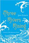 Three Rivers Rising Cover Image