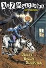 A to Z Mysteries Super Edition #4: Sleepy Hollow Sleepover Cover Image