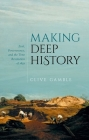 Making Deep History: Zeal, Perseverance, and the Time Revolution of 1859 Cover Image