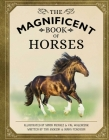 The Magnificent Book of Horses Cover Image