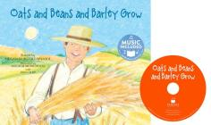 Oats and Beans and Barley Grow (Sing-Along Songs) Cover Image