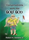 Conversations With The Golf God Cover Image